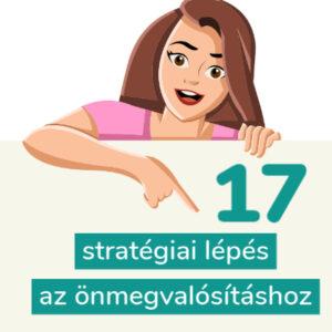 17 stratégiai lépés az önmegvalósításhoz