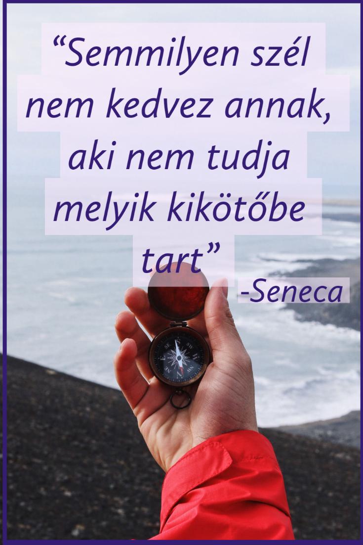 Semmilyen szél nem kedvez annak - Seneca